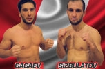 Gagaev and Sizbulatov are aiming for the main event